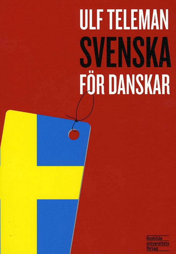 Svenska för danskar af Ulf Teleman