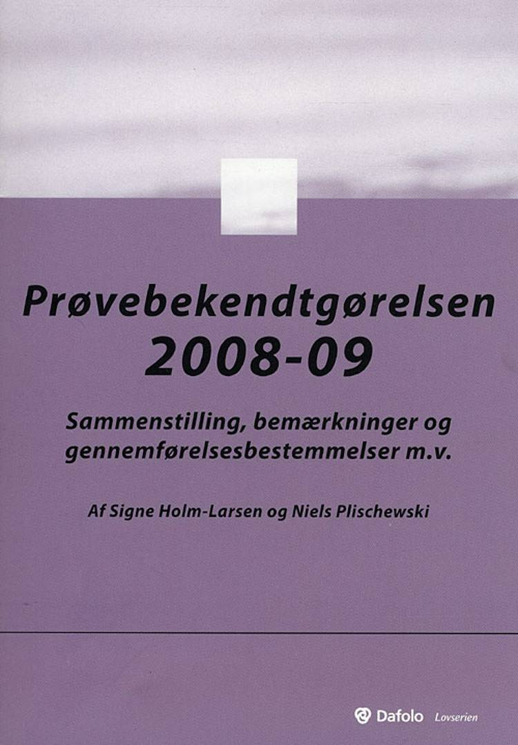 Prøvebekendtgørelsen af Signe Holm-Larsen og Niels Plischewski