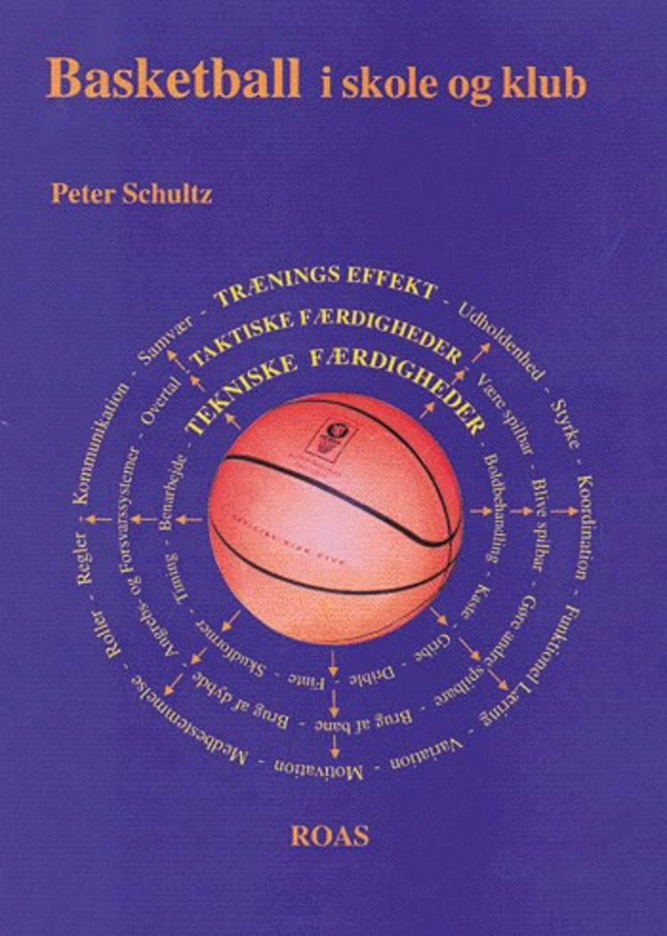 Basketball i skole og klub af Peter Schultz