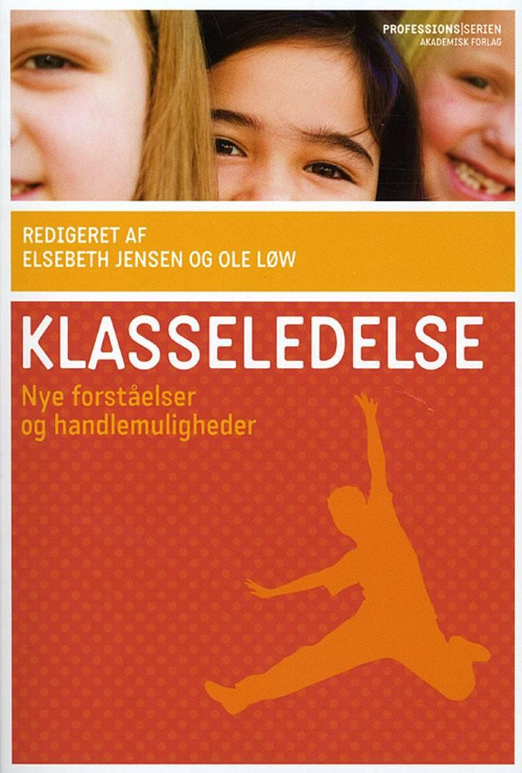 Klasseledelse af Rasmus Alenkær, Per Fibæk Laursen, Ole Løw, Sally Anderson og Konstancja Ford m.fl.