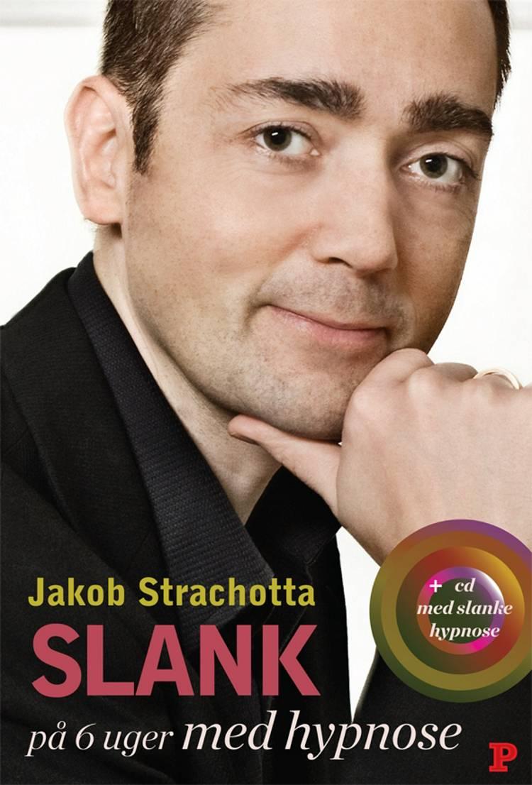Slank på 6 uger med hypnose af Jacob Strachotta – anmeldelser og bogpriser - bog.nu