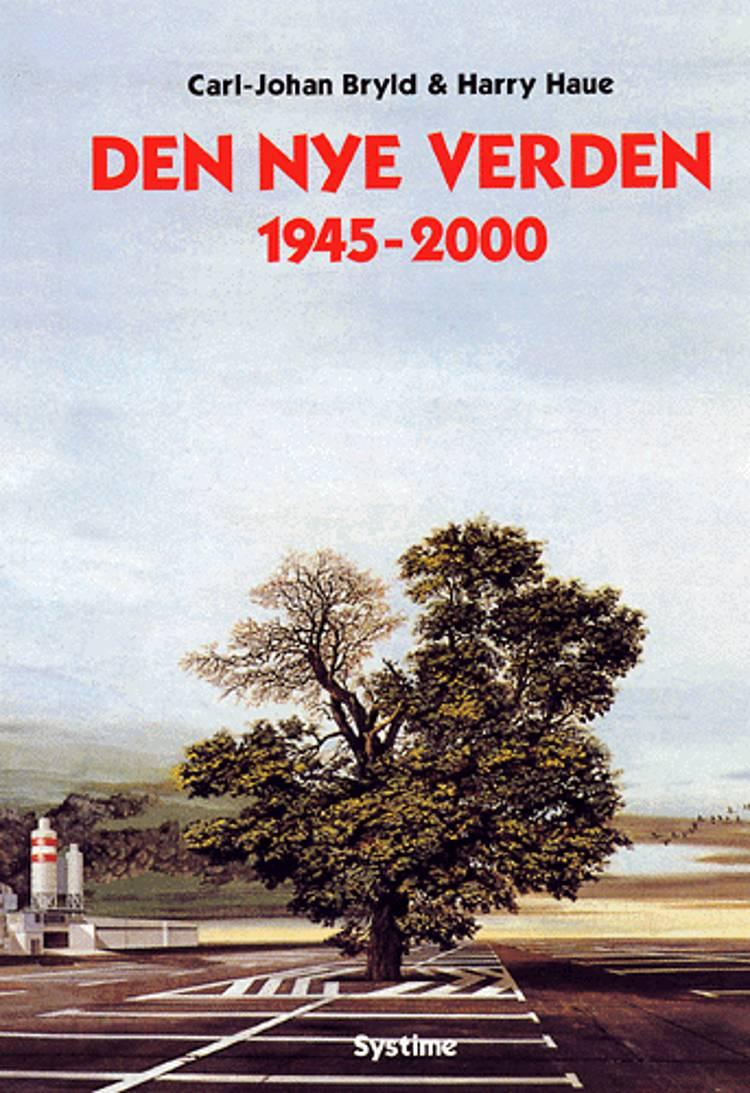 Den nye verden af Carl-Johan Bryld, Harry Haue og Carl Johan Bryld