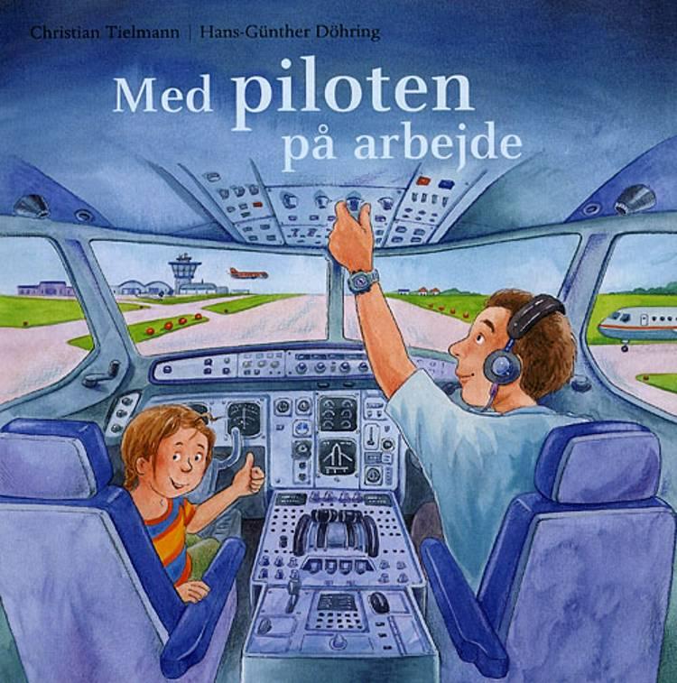 Med piloten på arbejde af Christian Tielmann
