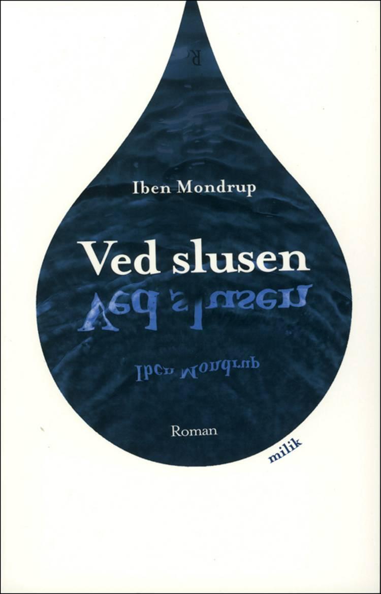 Ved slusen af Iben Mondrup