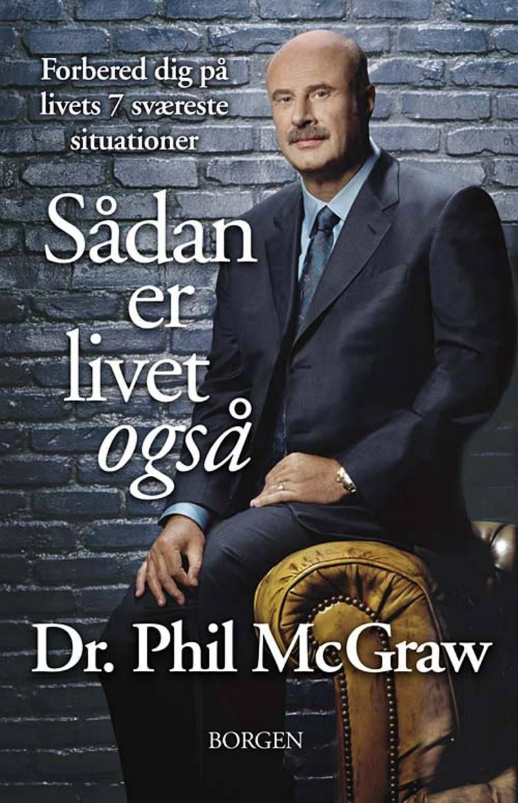 Sådan er livet også af Dr. Phil