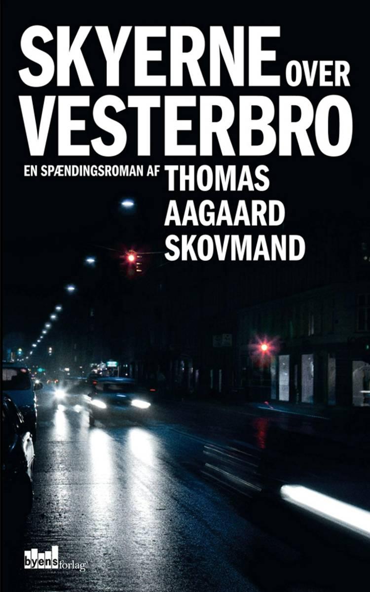 Skyerne over Vesterbro af Thomas Aagaard Skovmand