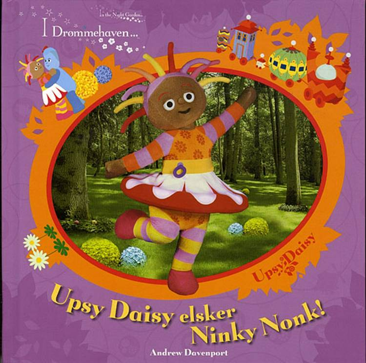 Upsy Daisy elsker Ninky Nonk! af Andrew Davenport