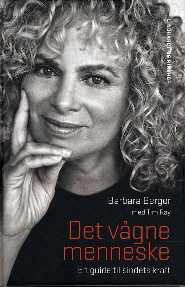 Det vågne menneske af Barbara Berger og Tim Ray