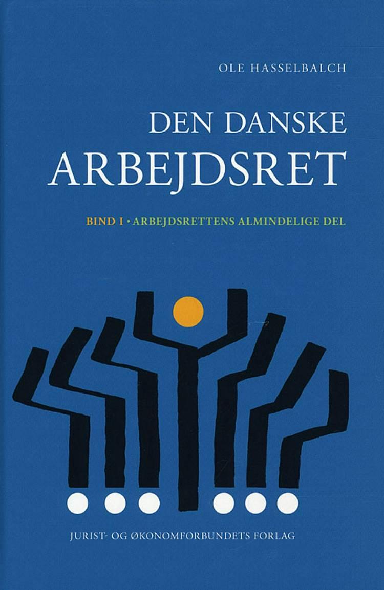 Den danske arbejdsret af Hasselbalch O