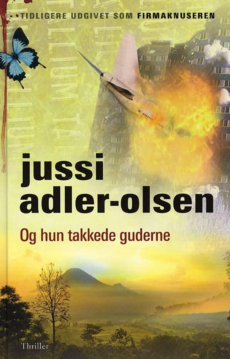 Og hun takkede guderne af Jussi Adler-Olsen