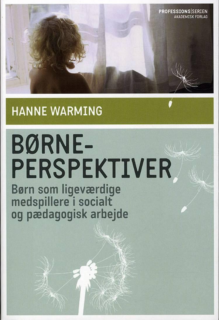 Børneperspektiver af Hanne Warming