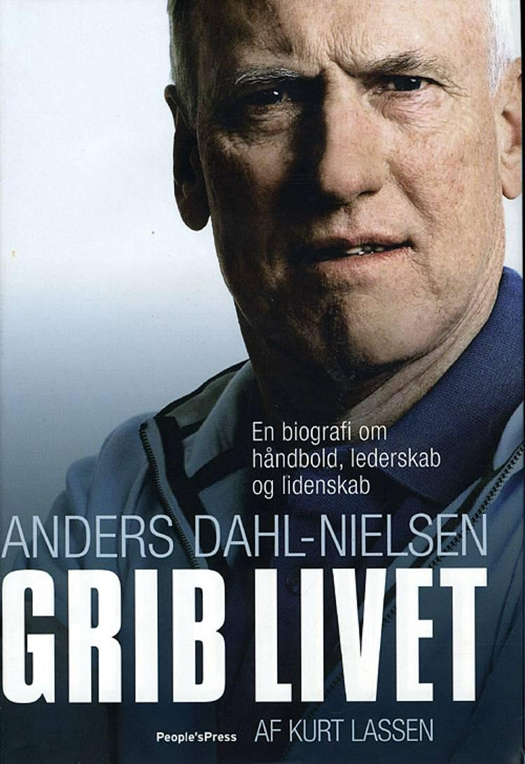 Grib livet! af Kurt Lassen og Anders Dahl-Nielsen