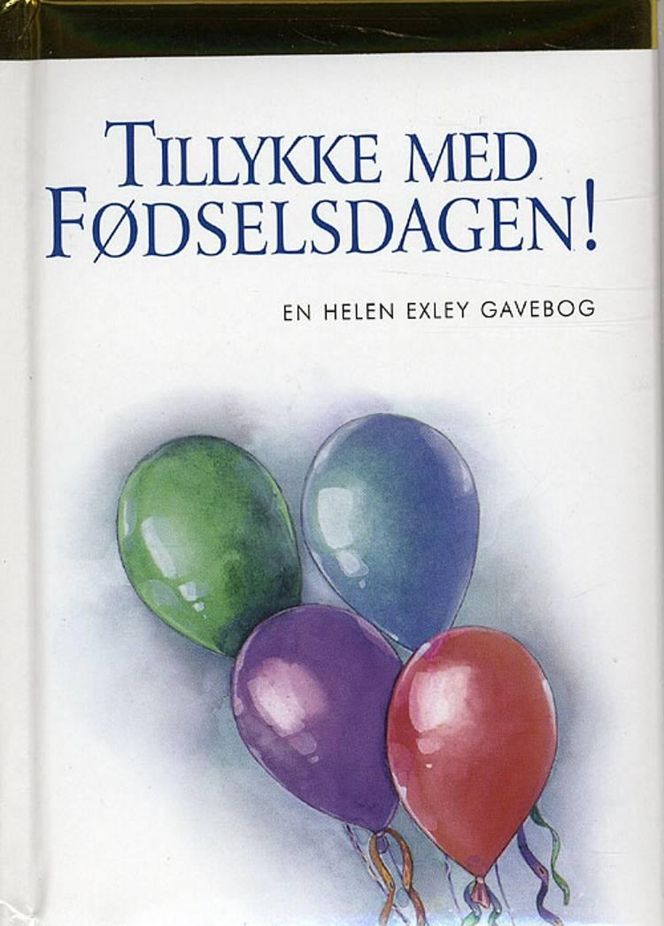 Tillykke med fødselsdagen! af Helen Exley