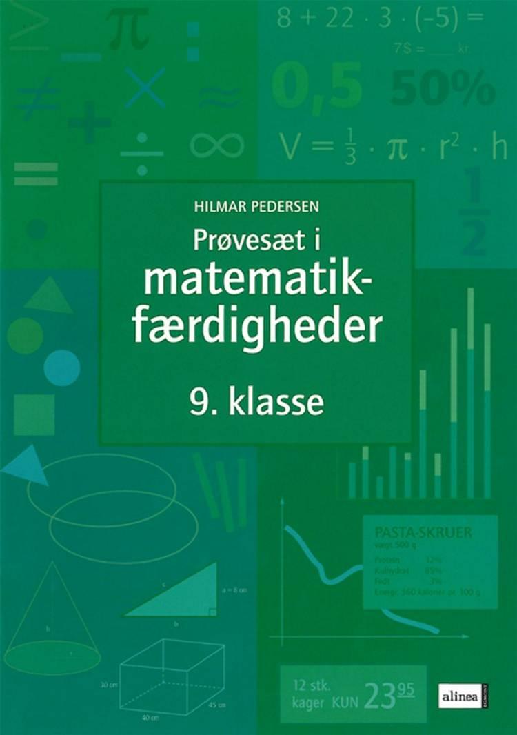 Prøvesæt i matematikfærdigheder - 9. klasse af Hilmar Pedersen