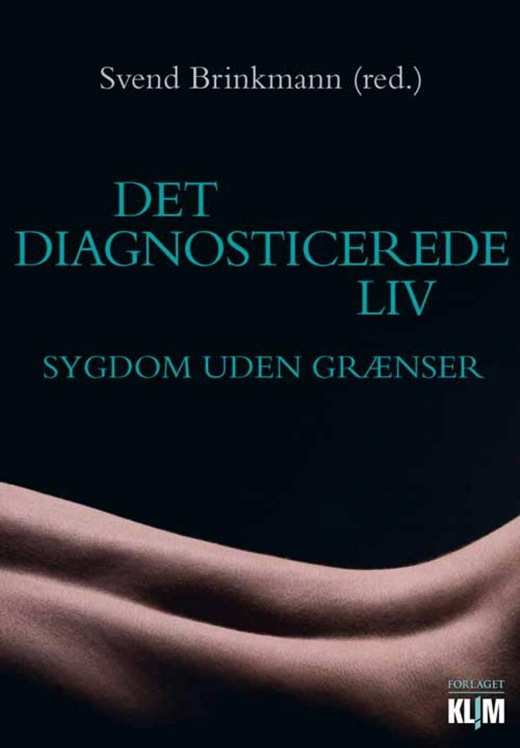 Det diagnosticerede liv af Svend Brinkmann
