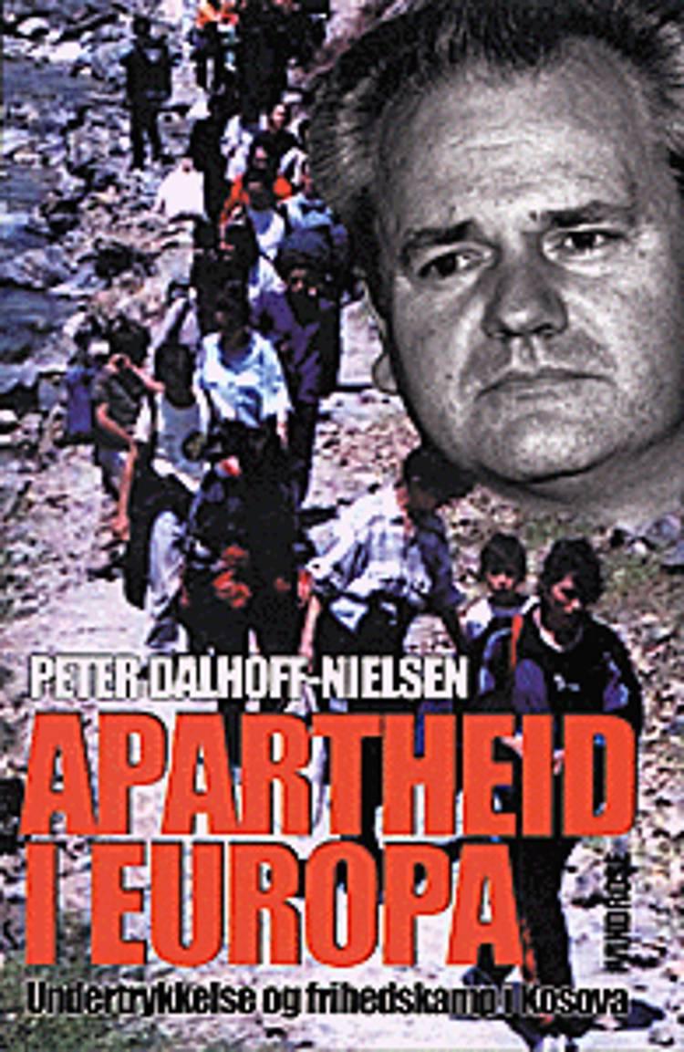 Apartheid i Europa af Peter Dalhoff-Nielsen