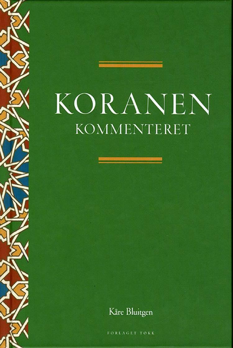 Koranen kommenteret af Kåre Bluitgen