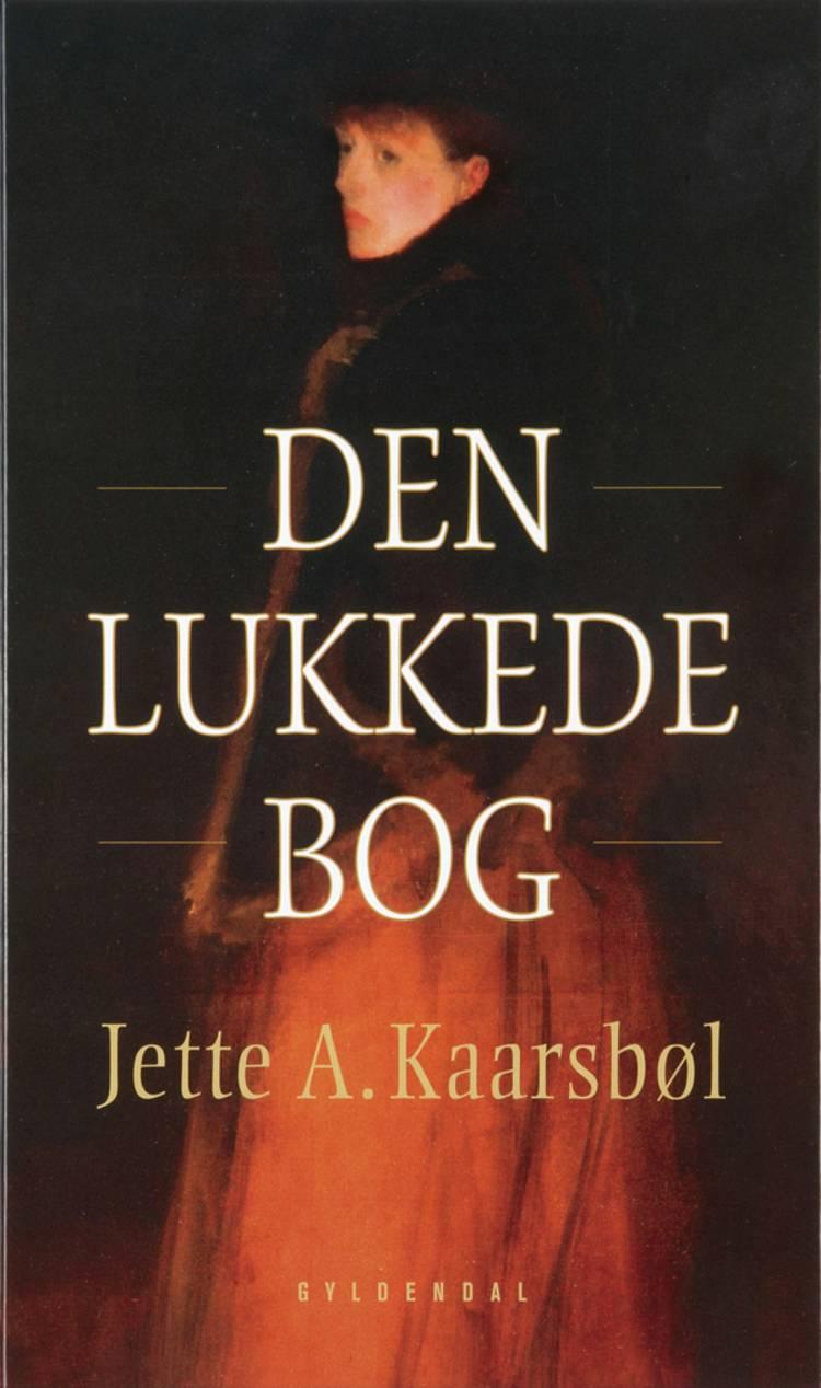 Den lukkede bog af Jette A. Kaarsbøl