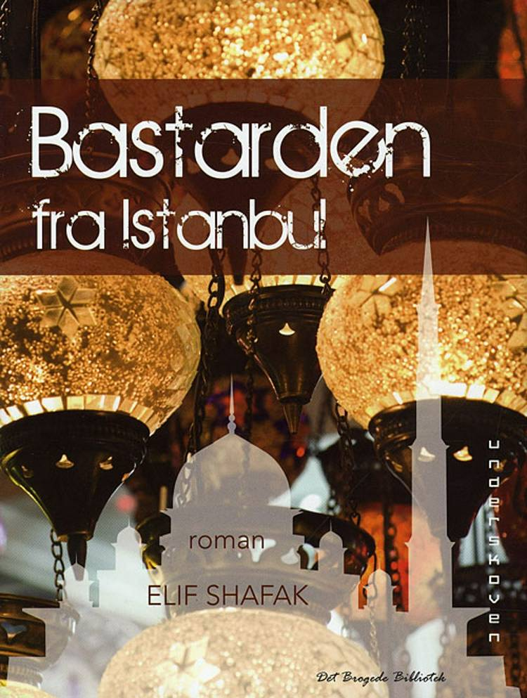 Bastarden fra Istanbul af Elif Shafak