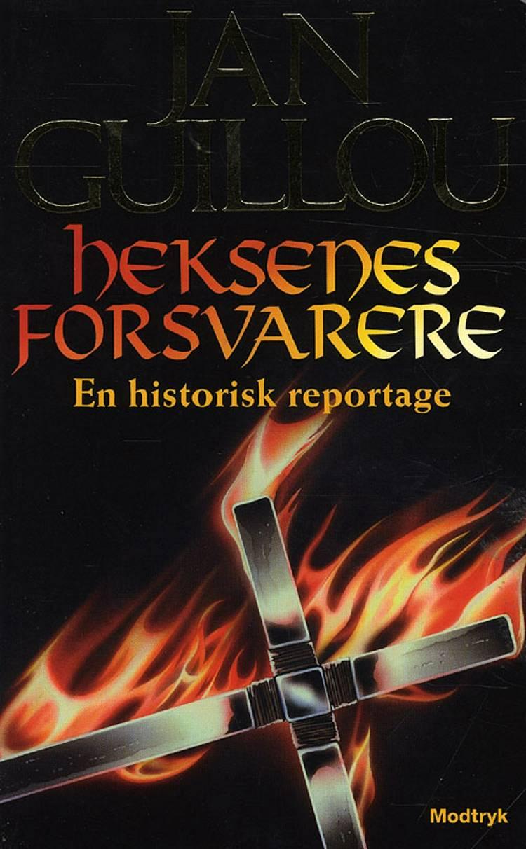 Heksenes forsvarere af Jan Guillou