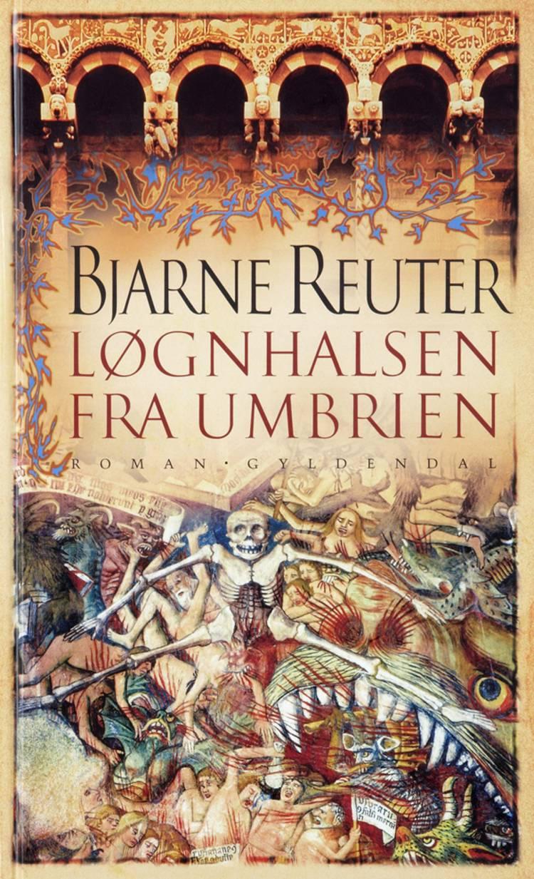 Løgnhalsen fra Umbrien af Bjarne Reuter