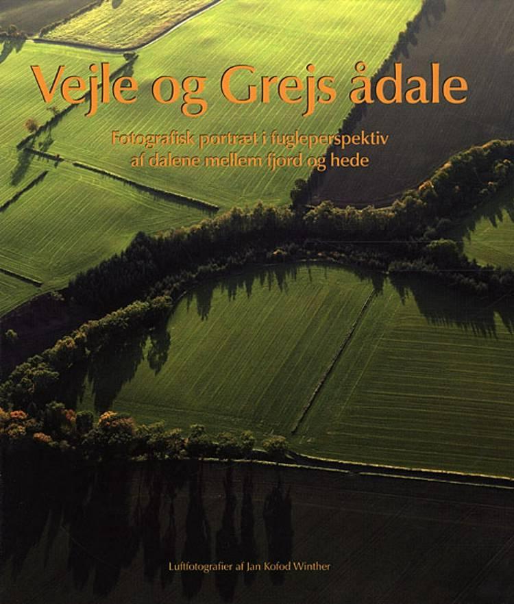 Vejle og Grejs ådale af Leif Baun Christensen