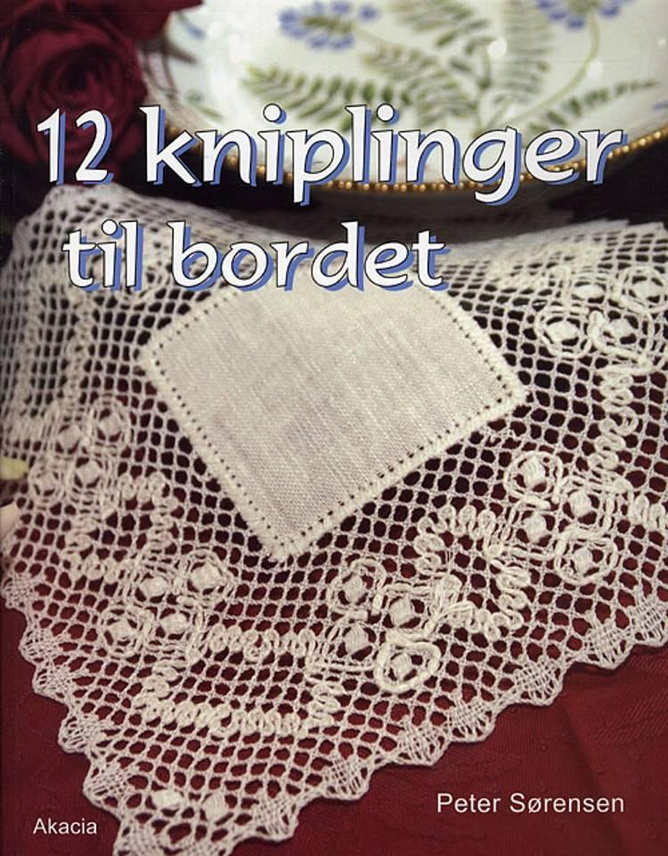 12 Kniplinger til bordet af Peter Sørensen
