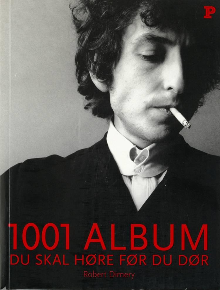 1001 album du skal høre før du dør af Robert Dimery