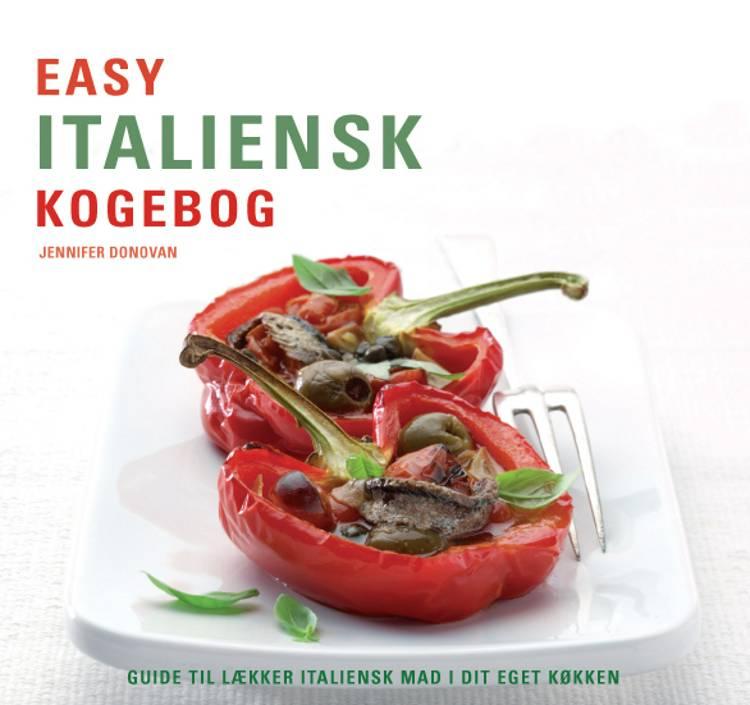 Easy italiensk kogebog af Jennifer Donovan