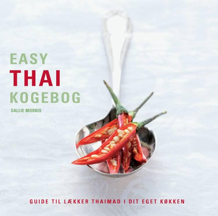 Easy thai kogebog af Sallie Morris