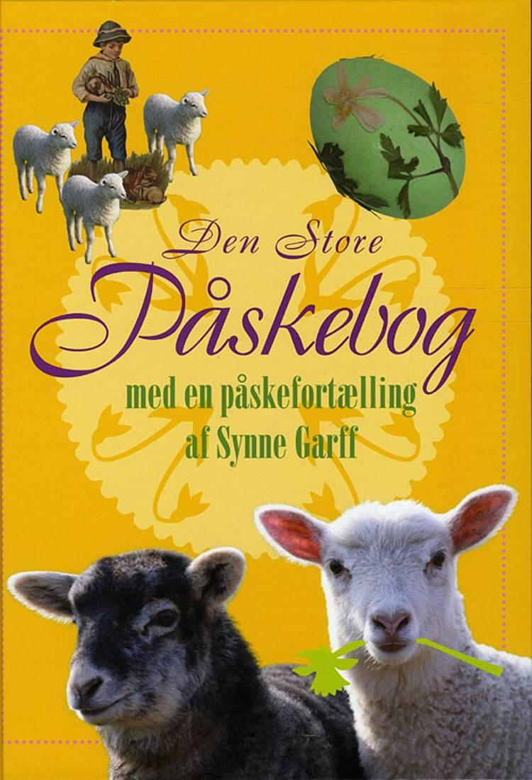Den Store Påskebog af Lars Bukdahl, Synne Garff og Bent Lexner m.fl.
