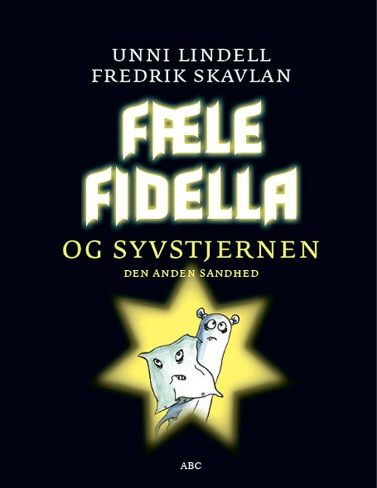 Fæle Fidella og syvstjernen af Unni Lindell