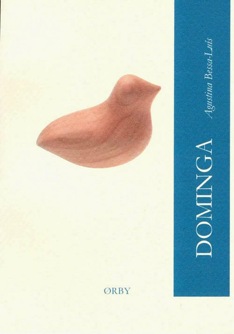 Dominga af Agustina Bessa-Luís