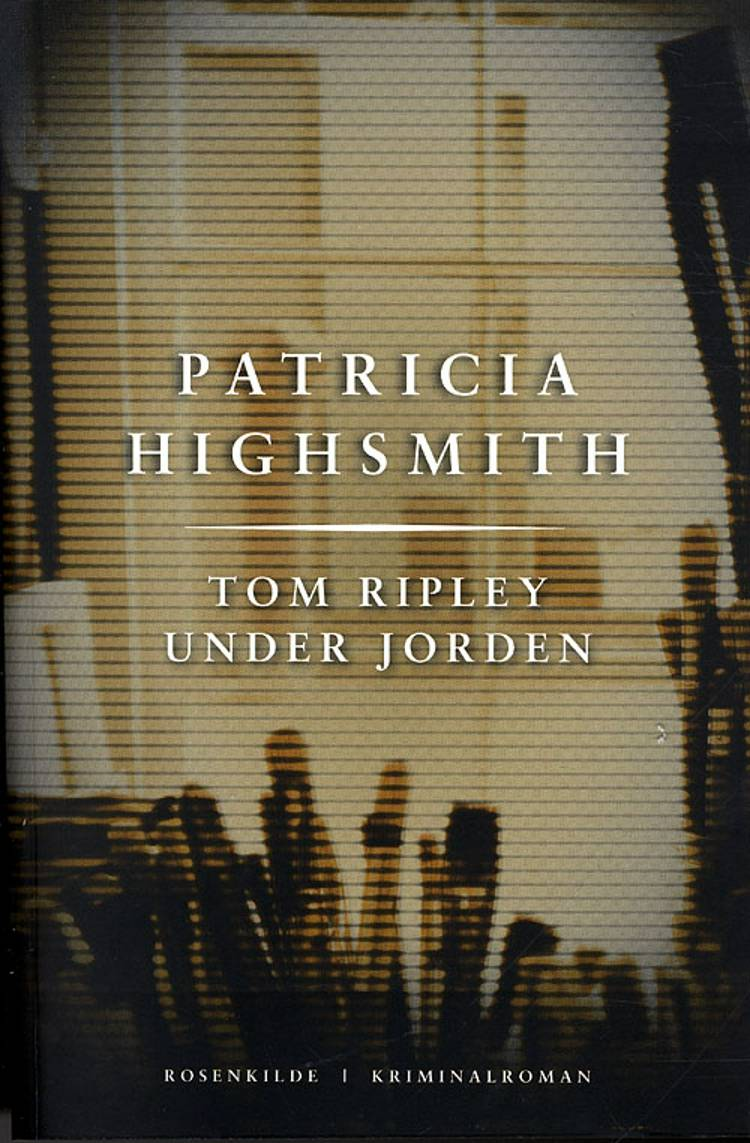 Tom Ripley under jorden af Patricia Highsmith