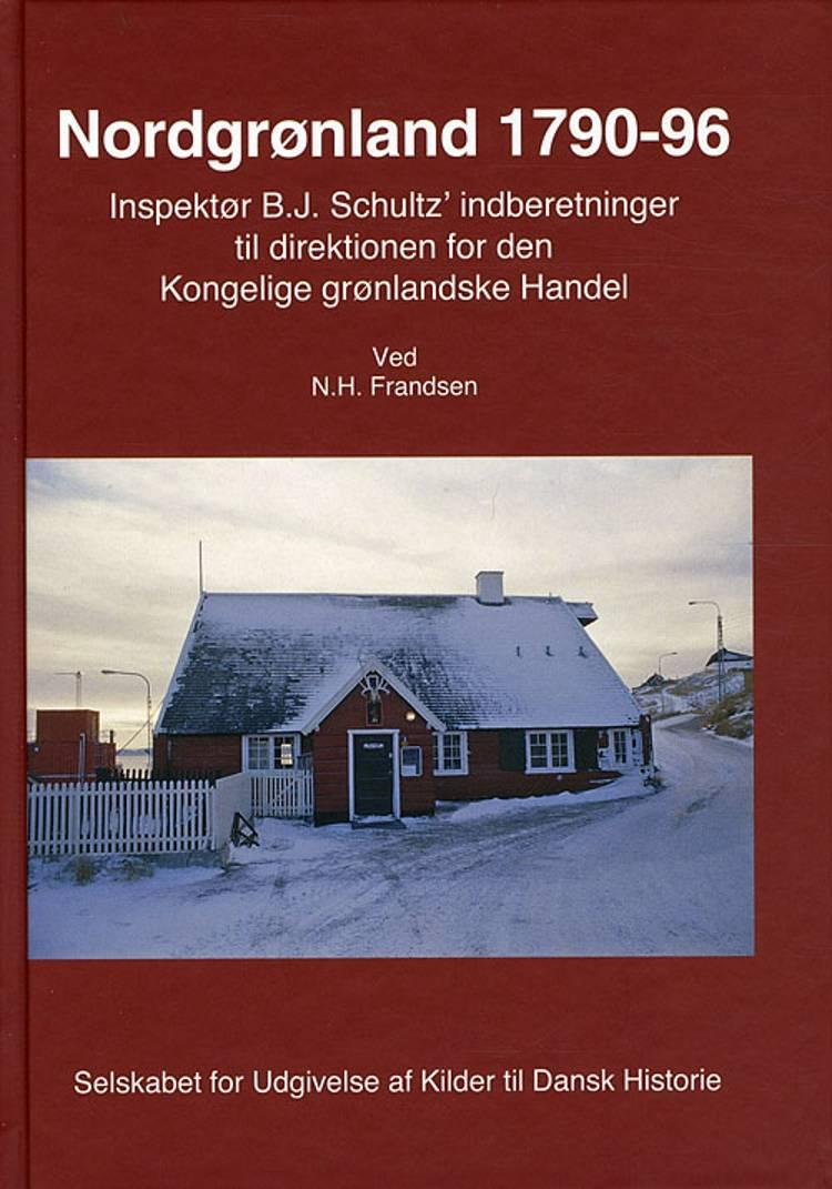 Nordgrønland 1790-96 af N. H. Frandsen