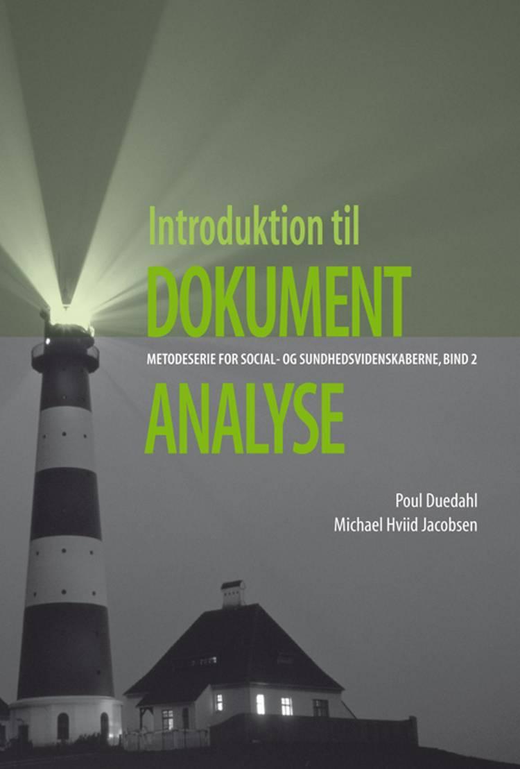 Introduktion til dokumentanalyse af Michael Hviid Jacobsen og Poul Duedahl