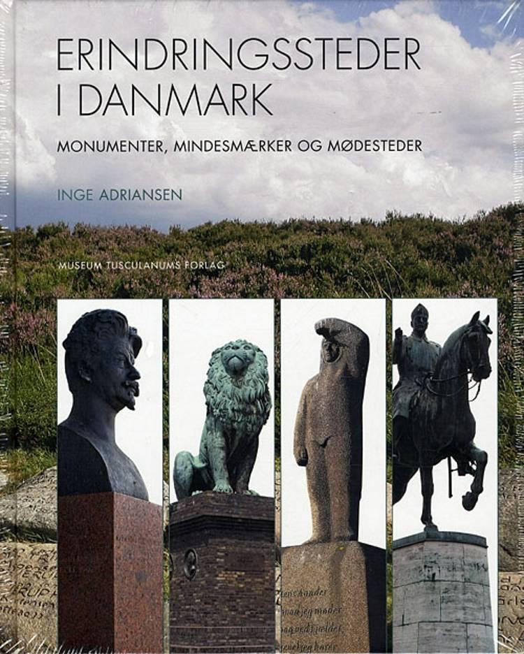 Erindringssteder i Danmark af Inge Adriansen
