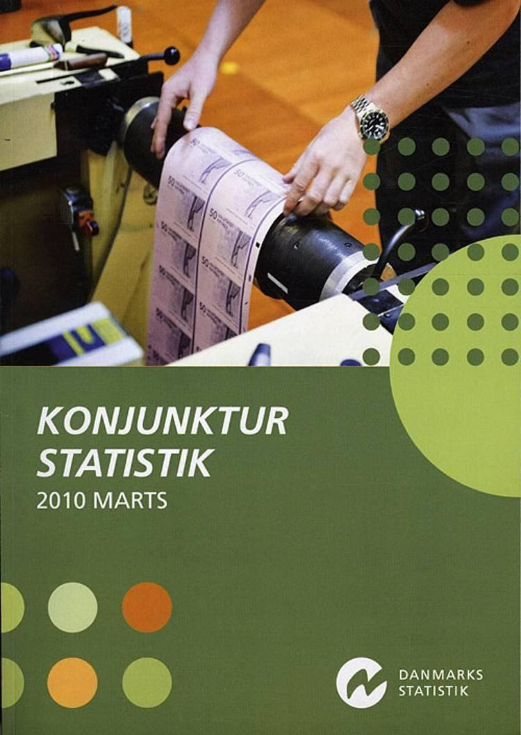 Konjunkturstatistik 2010 Marts af Ukendt forfatter
