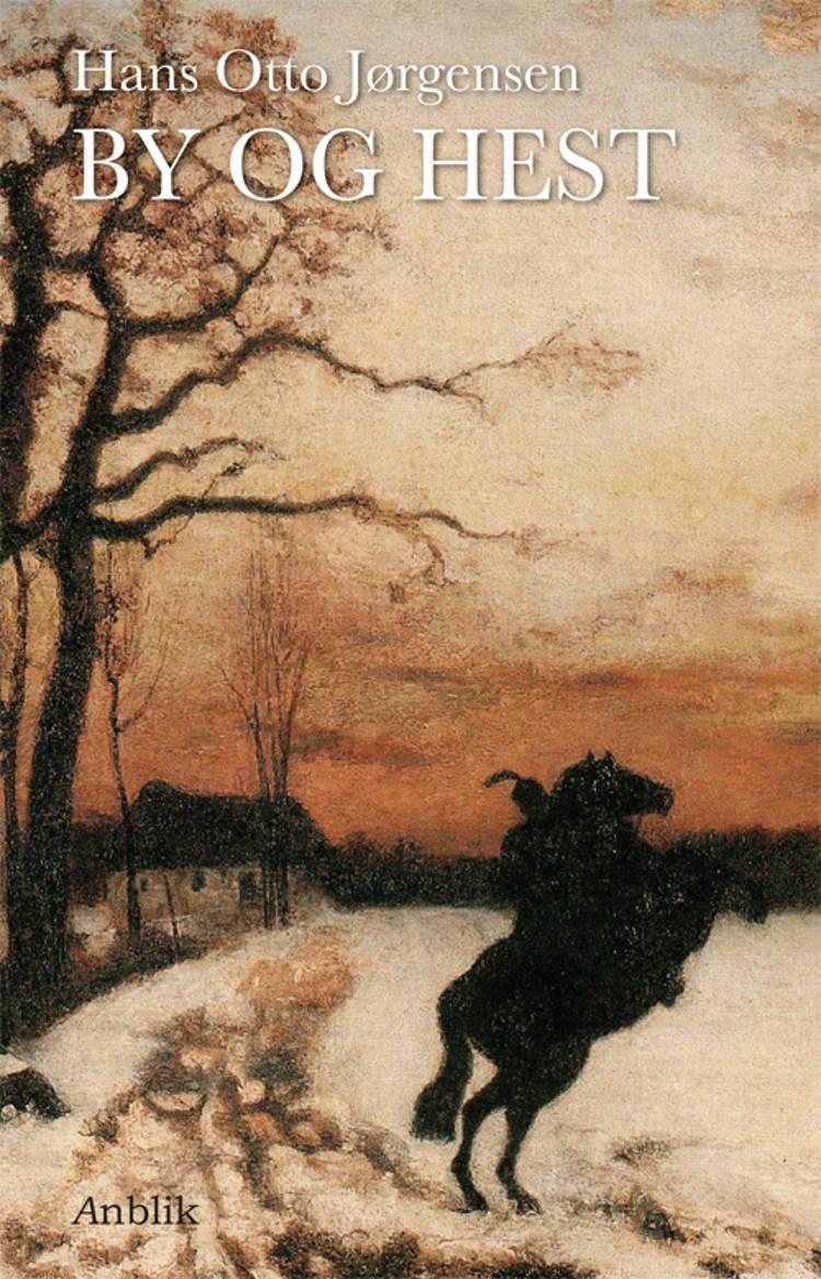 By og hest af Hans Otto Jørgensen