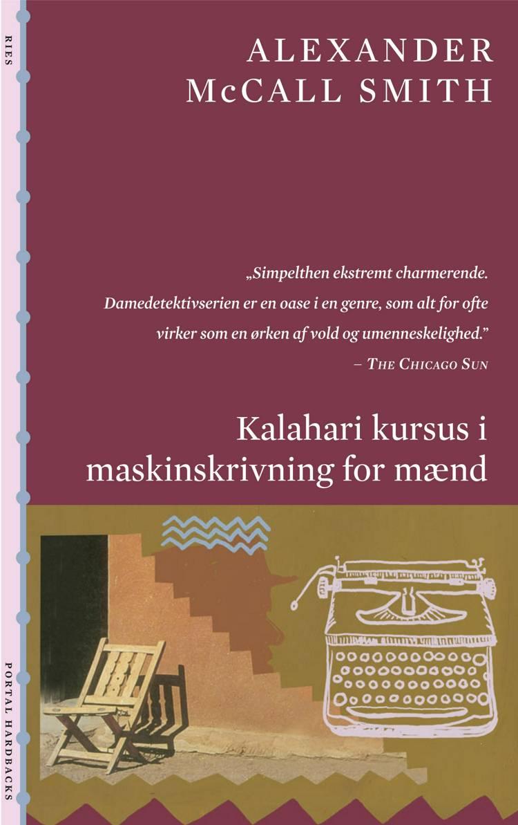 Kalahari kursus i maskinskrivning for mænd af Alexander McCall Smith