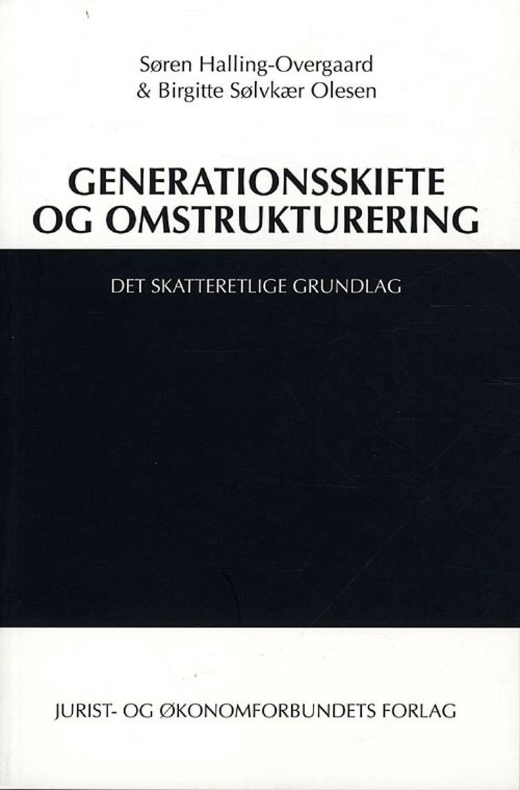 Generationsskifte og omstrukturering af Søren Halling-Overgaard, Birgitte Sølvkær Olesen og Birgitte Sølvkjær Olesen