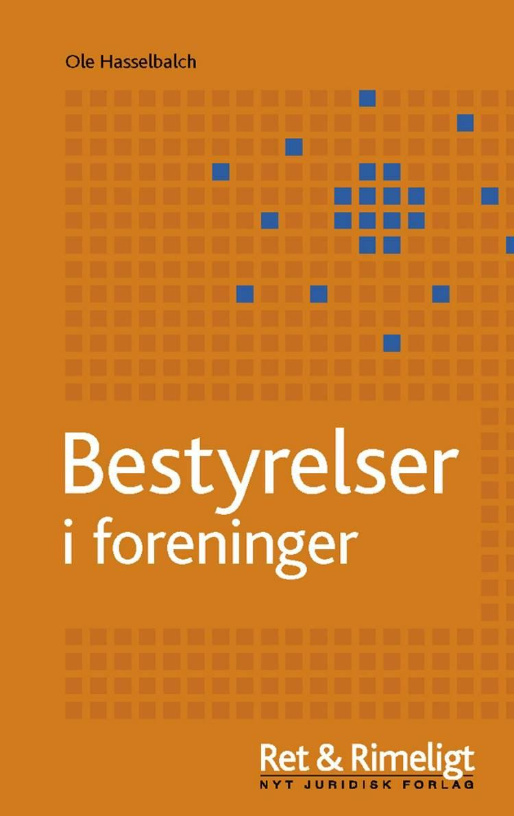Bestyrelser i foreninger af Ole Hasselbalch