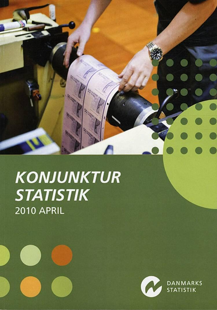 Konjunkturstatistik 2010 April af Ukendt forfatter