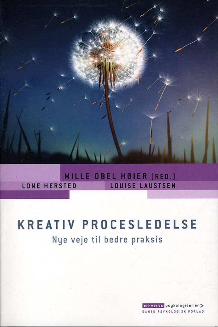 Kreativ procesledelse af Mille Obel Høier, Louise Laustsen og Lone Hersted