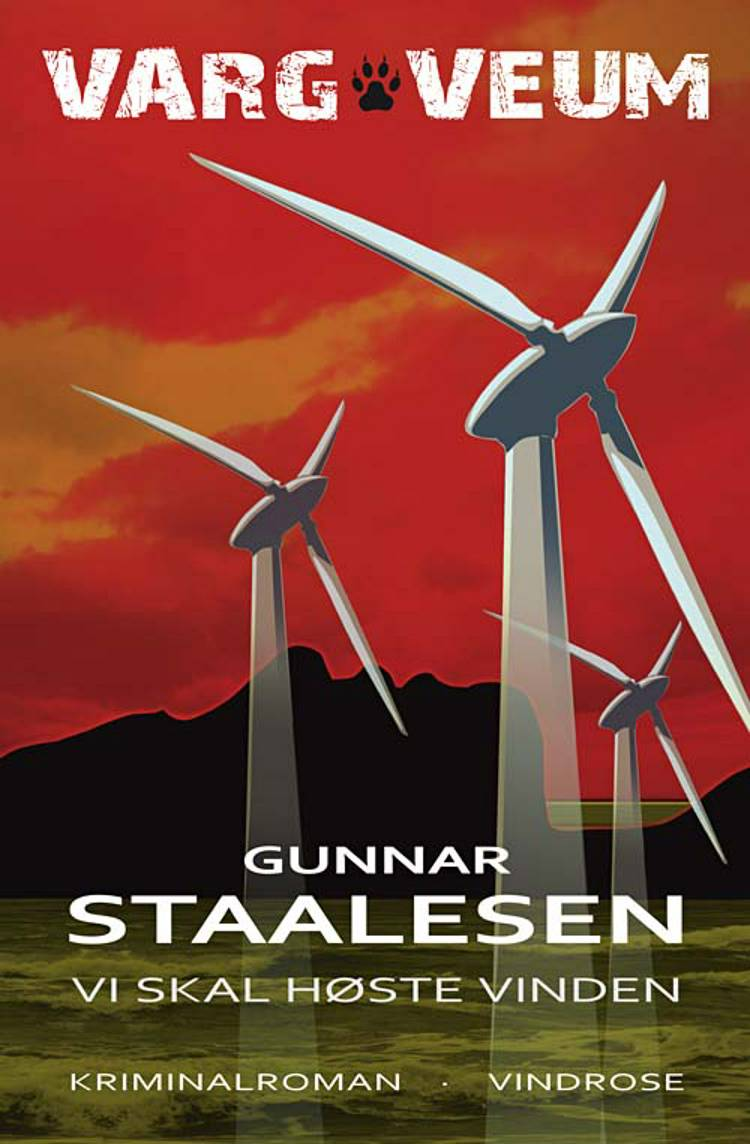 Vi skal høste vinden af Gunnar Staalesen