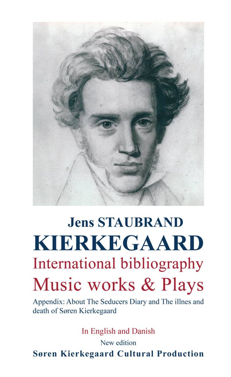 Kierkegaard af Søren Kierkegaard og Jens Staubrand