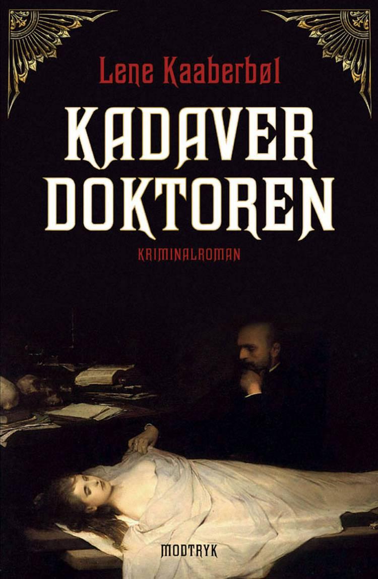 Kadaverdoktoren af Lene Kaaberbøl
