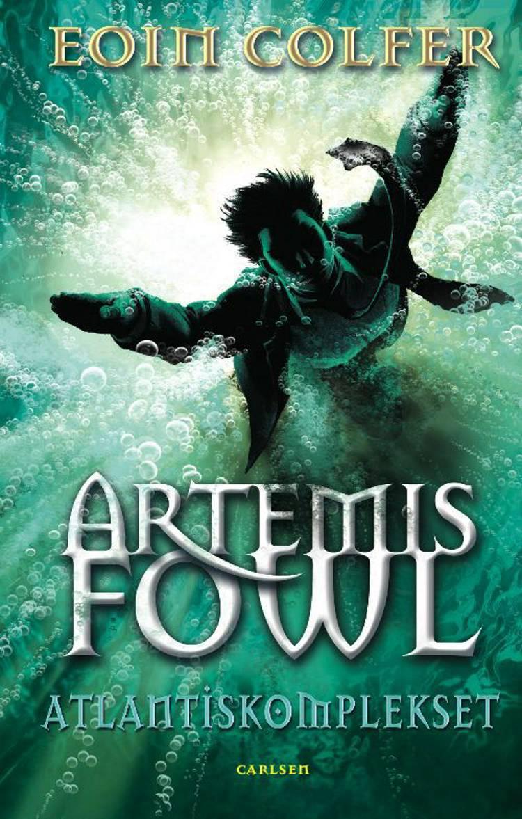 Artemis Fowl - Atlantiskomplekset af Eoin Colfer