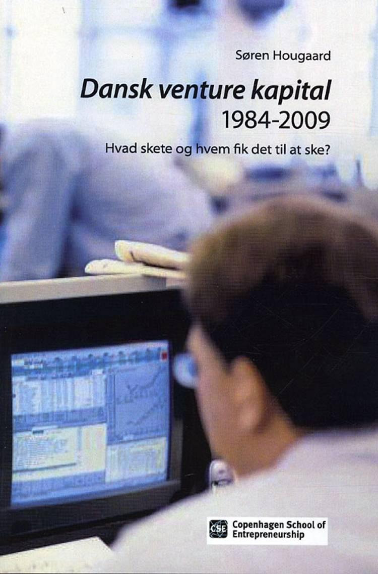 Dansk Venture kapital 1984-2009 af Søren Hougaard