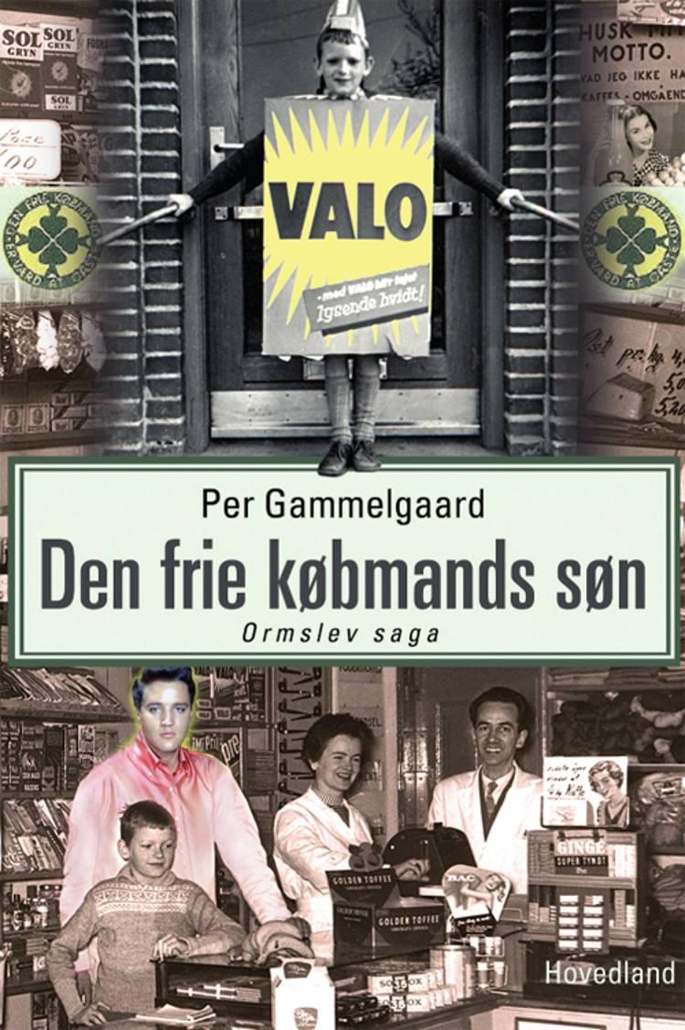 Den frie købmands søn af Per Gammelgaard